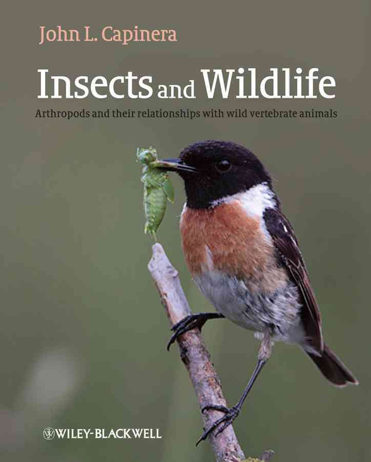 Insects and Wildlife By Capinera, John L.