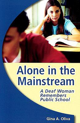 Alone in the Mainstream By Oliva, Gina A.